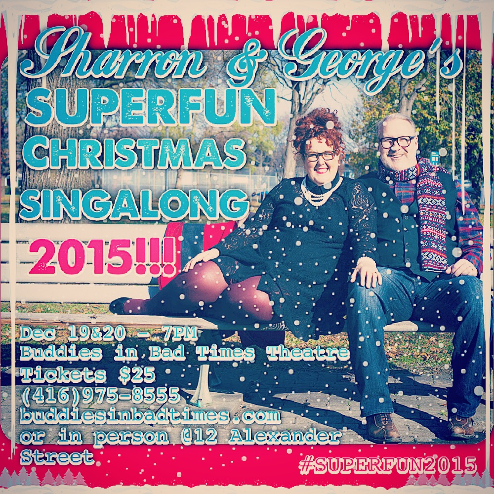 Sharron & George's SUPERFUN Christmas Sing A-Long 2015 GUESTS and VENUES ANNOUNCED!!